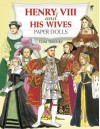 Henry VIII and His Wives Paper Dolls (Dover Royal Paper Dolls) - Tom Tierney