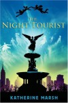 The Night Tourist - Katherine Marsh