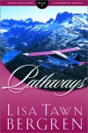Pathways - Lisa Tawn Bergren