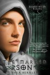 The Marked Son (Keepers of Life #1) - Shea Berkley