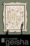 The Complete Geisha - Andi Watson