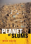 Planet of Slums - Mike Davis