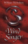 The Wind Singer (Wind on Fire Trilogy) - William Nicholson
