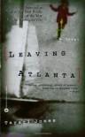 Leaving Atlanta: A Novel - Tayari Jones