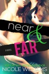Near and Far (Lost and Found, #2) - Nicole  Williams