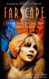 Farscape: Dark Side of the Sun - Jim Mortimore