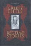 Madame M Presents Creepy Little Bedtime Stories - Christy Moeller-Masel