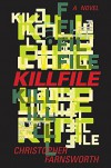 Killfile: A Novel - Christopher Farnsworth