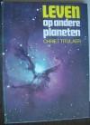 Leven op andere planeten - Chriet Titulaer