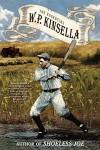 The Essential W. P. Kinsella - W. P. Kinsella