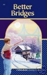 Better Bridges (A Beka Book) - Laurel Hicks