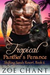Tropical Panther's Penance - Zoe Chant