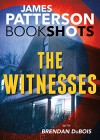 The Witnesses (BookShots) - Brendan DuBois, James Patterson