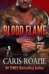Blood Flame - Caris Roane