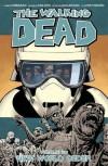 The Walking Dead, Vol. 30: New World Order - Charlie Adlard, Cliff Rathburn, Stefano Gaudiano,  'Robert Kirkman'