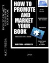 How To Promote and Market Your Book: Publicists Tips & Tricks - Madi Preda