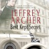 Best Kept Secret: The Clifton Chronicles, Book 3 - -Macmillan Audio-, Jeffrey Archer, Alex Jennings