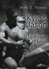 Kyle & Jason - The Power of Love - Andy D. Thomas