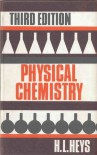 Physical Chemistry - H.L. Heys
