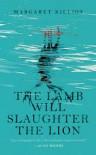 The Lamb Will Slaughter the Lion (Danielle Cain) - Margaret Killjoy