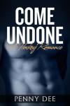 Come Undone: A Hockey Romance - Penny Dee