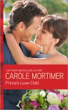 Prince's Love Child (Prince Brothers #3) - Carole Mortimer