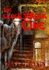 The Clock Struck One - Helen Deakin