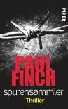 Spurensammler: Thriller (Mark-Heckenburg-Reihe, Band 3) - Paul Finch, Bärbel Arnold, Velten Arnold