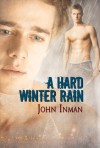 A Hard Winter Rain - John Inman