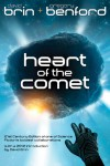 Heart of the Comet - David Brin;Gregory Benford