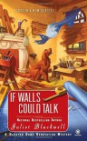 If Walls Could Talk - Juliet Blackwell