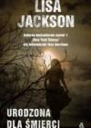 Urodzona dla śmierci - Lisa Jackson