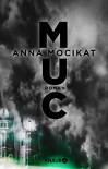 MUC: Roman - Anna Mocikat