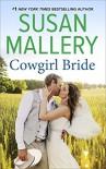 Cowgirl Bride - Susan Mallery