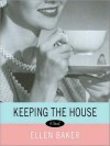 Keeping the House (Audio) - Ellen Baker, Christine  Williams