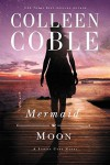 Mermaid Moon (A Sunset Cove Novel) - Colleen Coble
