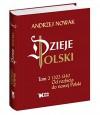 Dzieje Polski Od rozbicia do nowej Polski Tom 2 - WinkowskaNowak Katarzyna Nowak Andrzej Rychwalska Agnieszka
