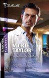 A Doctor's Watch (Silhouette Romantic Suspense #1594) - Vickie Taylor