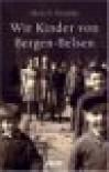 Wir Kinder von Bergen Belsen - Hetty E. Verolme, Mirjam Pressler