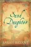 Sand Daughter - Sarah Bryant