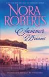 Summer Dreams: Dual Image\Untamed - Nora Roberts