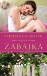 Zabajka - Katarzyna Michalak