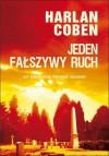 Jeden fałszywy ruch - Coben Harlan