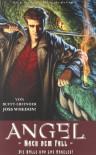 ANGEL Nach dem Fall, Bd. 1: Die Hölle von Los Angeles! - Joss Whedon