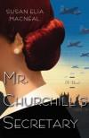 Mr. Churchill's Secretary (Maggie Hope, #1) - Susan Elia MacNeal