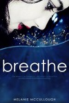 Breathe - Melanie McCullough