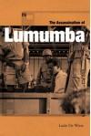 The Assassination of Lumumba - Ludo De Witte