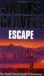 Escape: The Love Story from Whirlwind - James Clavell