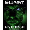 Swarm (Star Force, #1) - B.V. Larson