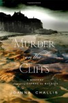 Murder on the Cliffs - Joanna Challis